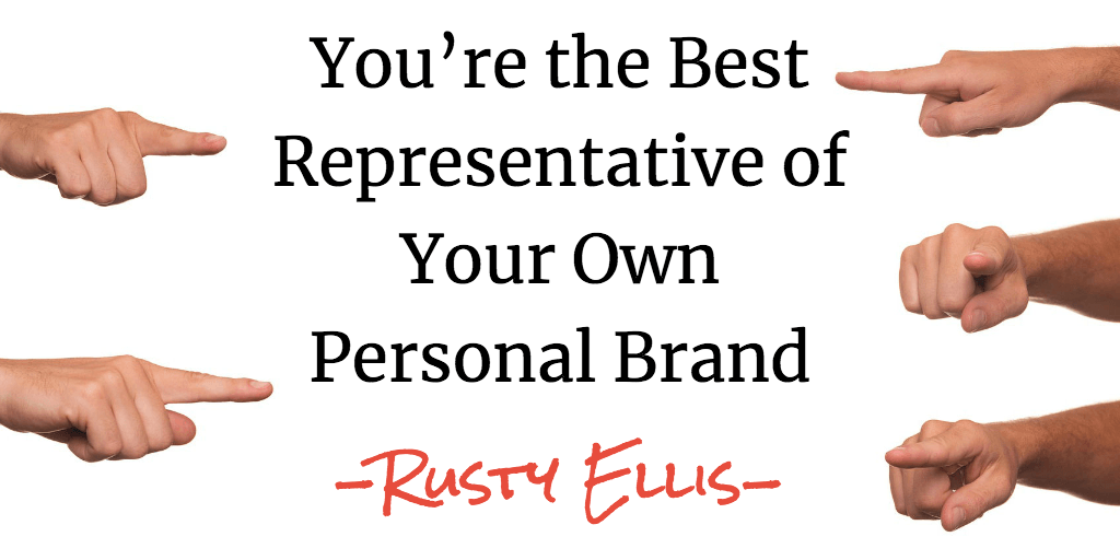 You're the Best Representative of Your Own Personal Brand