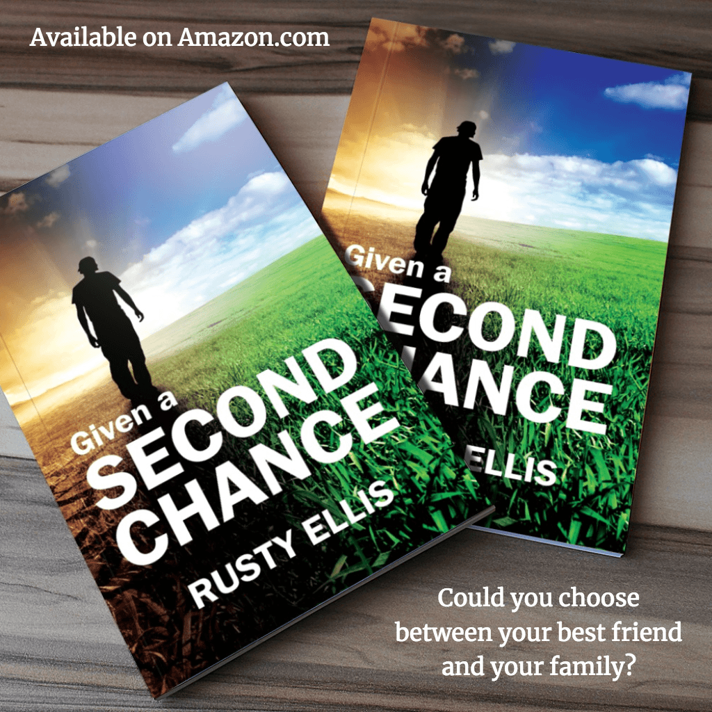 Given a Second Chance - Rusty Ellis
