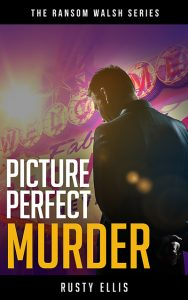 Picture Perfect Murder The Ransom Walsh Series Book 1