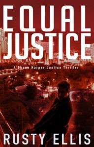 CH3 Equal Justice A Chase Harper Justice Thriller Rusty Ellis 1